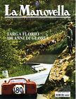 LA MANOVELLA (RIVISTA ASI) N° 6 - GIUGNO 2006 - 100° ANN. TARGA FLORIO