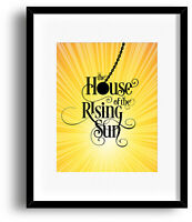 Song Lyric Music Quote Art Print Poster - House of the Rising Sun by the Animals