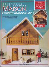 Construisez et décorez une maison pour vos poupées mannequins, Savoie M.Guilbaud
