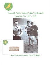 KEN NETHERCOTT NORWICH CITY 1947-1959 RARE ORIG HAND SIGNED CUTTING/CARD GOOD