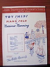 Toy Ships by Mortimer Manning- 1950 sheet music - Piano Solo - Beginner