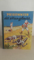 Yves Dermeze - Prisionero Las Abrazaderas - 1945 - Ediciones S. A. E. T. L