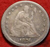 1876 Philadelphia Mint Silver Seated Liberty Quarter