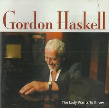 Gordon Haskell - The  Lady Wants to Know ( CD 2004 ) NEW