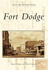 Fort Dodge [Postcard History Series] [IA] [Arcadia Publishing]