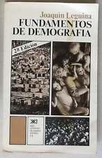 FUNDAMENTOS DE DEMOGRAFÍA - JOAQUÍN LEGUINA - SIGLO XXI EDITORES DE ESPAÑA 1976