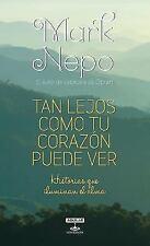 Tan lejos como tu corazón puede ver (Spanish Edition)-ExLibrary