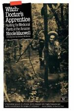 Witch-Doctor's Apprentice: Hunting for Medicinal Plants in the Amazon (Library