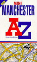 A. to Z. Street Atlas of Manchester by Geographers' A-Z Map Company, Paperback B