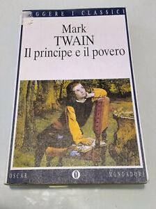 Mark Twain - Il principe e il povero (Oscar Mondadori, Leggere i classici, 1998)