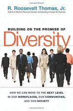 Building on the Promise of Diversity: How We Can Move to the Next Level in Our W