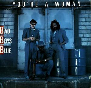Bad Boys Blue - You're A Woman 7in 1985 (VG/VG) .