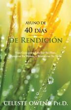 Ayuno de 40 Dias de Rendicion by Celeste Camille Owens (2014, Paperback)