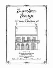 Bosque House Drawings, New Orleans - Architectural House Plans