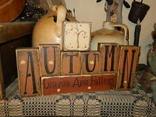 PRIMITIVE BLOCK SIGN~~AUTUMN~~LEAVES ARE FALLING~~HARVEST~~FALL~~