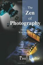 The Zen of Photography: How to Take Pictures With Your Mind's Camera, Lester-,