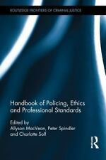The Handbook of Policing, Ethics and Professional Standards (2012, Hardcover)