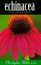 Echinacea: The Immune Herb (Herbs and Health Series)