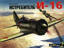 ARM-002 Polikarpov I-16 Fighter. Armada series N2 book