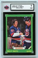 1973-74 Topps #162 Billy Smith RC HOF Graded 7.0 NM (*2020-295)