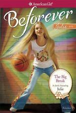 American Girl: The Big Break - Julie Classic Volume 1 by Megan McDonald (2014)