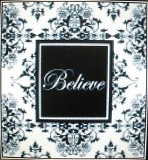 BELIEVE ~ NEW Counted Cross Stitch KIT ~ #ML147