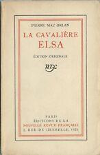 EO 1921 + N° PUR FIL PIERRE MAC ORLAN : LA CAVALIÈRE ELSA ( ROMAN FANTASTIQUE )