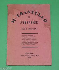 Mino Maccari - Il trastullo di strapaese - 1^ Ed. Vallecchi 1928