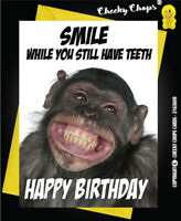 Funny Birthday Card Monkey - Smile while you still have teeth C58