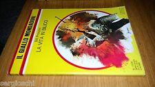 GIALLO MONDADORI # 1529-BILL PRONZINI-LA VITA IN BILICO-1978