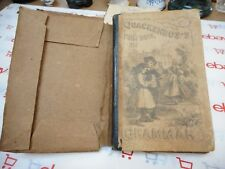 1867 First Book in Grammar by Quackenbos with Original Bag Cover Aquila Robinson