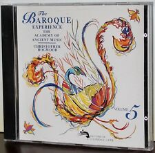 L'OISEAU LYRE CD: The Baroque Experience Volume 5 - HOGWOOD - 1991 CANADA