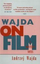 Wajda on Film: A Master's Notes