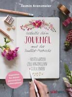 EV*5.3.2018 Jasmin Arensmeier Gestalte dein Journal mit der Bullet-Methode