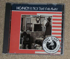 Terry Clark & The Clark Brothers Band Heaven Is Not That Far Away CD