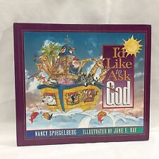 I'd Like to Ask God by Nancy Spiegelberg HC Illustrated Free Shipping