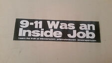 "9-11 WAS AN INSIDE JOB INFOWARS BUMPER STICKER 11.5 x 3"" Infowars.com"