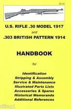 American Enfield, U.S. RIFLE .30 Model 1917 and .303 BRITISH Pattern 1914