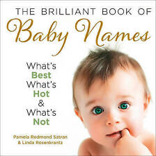 The Brilliant Book of Baby Names: What's Best, What's Hot and What's Not, Redmon