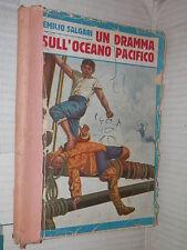 UN DRAMMA SULL OCEANO PACIFICO Emilio Salgari Sonzogo 1930 Gamba Bruno libro di