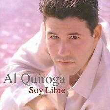 FREE US SHIP. on ANY 2 CDs! NEW CD Al Quiroga: Soy Libre