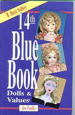 14th BLUE BOOK of DOLLS & VALUES - Jan Foulke * New *  Great Photos to Identify