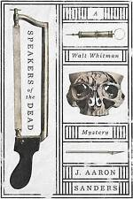 Speakers of the Dead: A Walt Whitman Mystery-ExLibrary