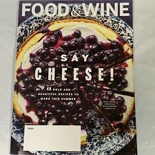 Food & Wine Magazine August 2020 Say Cheese 46 Bold and Beautiful Summer Recipes