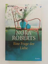 Nora Roberts Eine Frage der Liebe Liebesroman Heyne