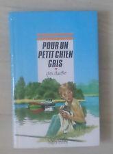 Pour Un Petit Chien Gris - Yvon Mauffret
