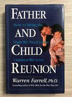 Father and Child Reunion Bringing Dads to Children Warren Farrell Parenting Book