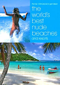 The World's Best Nude Beaches and Resorts (Lifestyle Press, 2007)