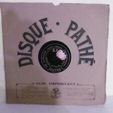 78T SAPHIR 29cm Disque MAGNENAT - CHARLUS Phonographe LE ROSIER Chanté PATHE 110