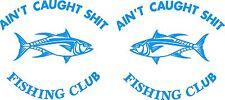 Aint Caught Shit Fishing Club 2 x 240 mm x 220 mm Marine Grade Quality Stickers